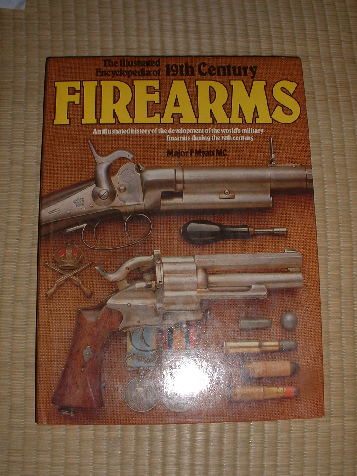 Frederlck Myatt著「The Illustraled Encyclopeia of 19th FIRE ARMS」.JPG